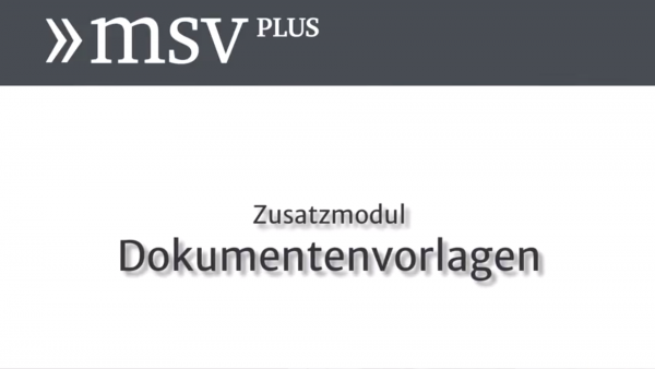 Screencast zu den Dokumentenvorlagen in MSVplus (Link zum Video)